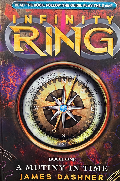 Infinity Ring: A Mutiny in Time (Book #1)