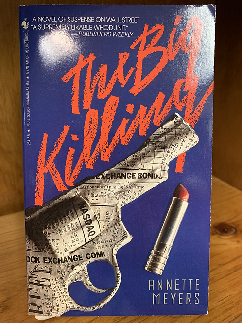 The Big Killing: Smith and Wetzon #1