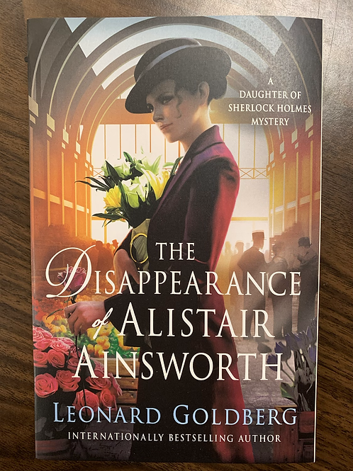 The Disappearance  of  Allistair Ainsworth - Daughter of Sherlock Holmes Book #3
