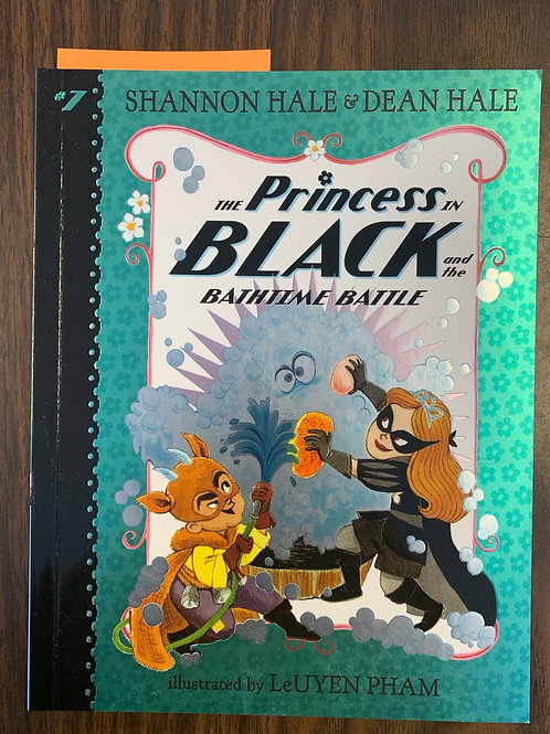 The Princess in Black and the Bathtime Battle (Princess in Black #7)