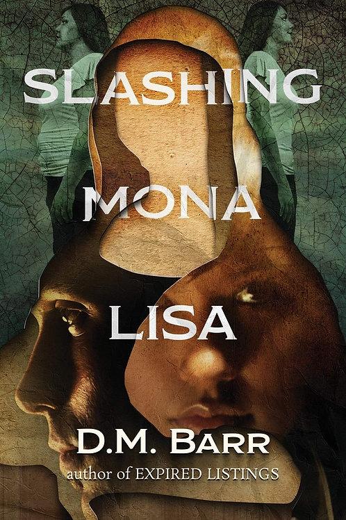 Slashing Mona Lisa