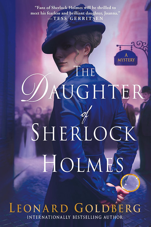 The Daughter of Sherlock Holmes - Daughter of Sherlock Holmes Mysteries Book #1