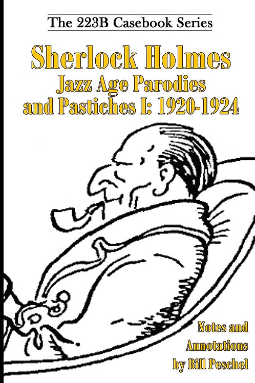 Sherlock Holmes Jazz Age Parodies and Pastiches I: 1920-1924