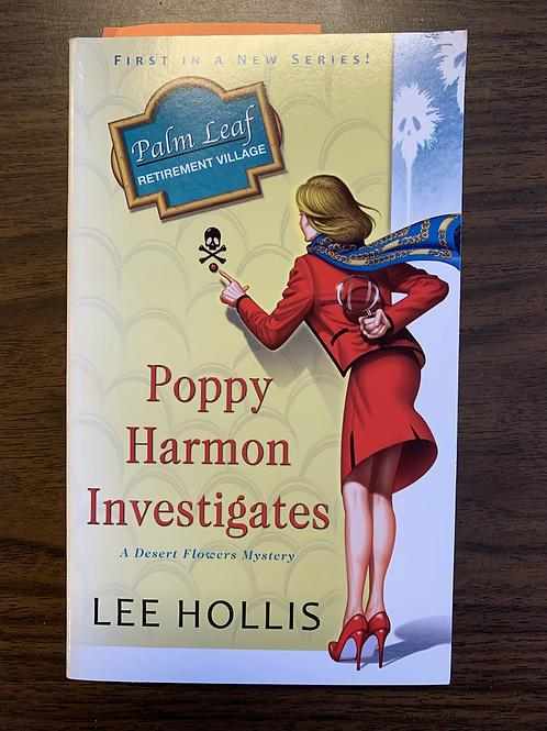 Poppy Harmon Investigates - A Desert Flower Mystery #1