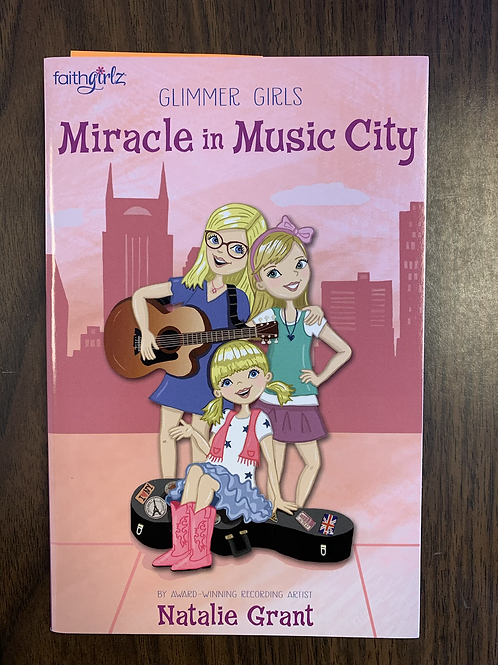 Miracle in Music City - Glimmer Girls/Faithgirlz #3