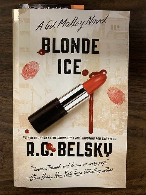 Blonde Ice: A Gil Malloy Novel (The Gil Malloy Series Book #4)