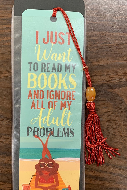 """I Just Want to Read My Books"" Bookmark"