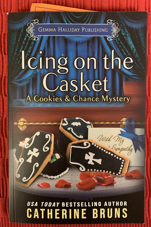 Icing on the Casket - Cookies Chance Mysteries #9
