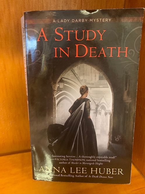 A Study in Death - The Lady Darby Mysteries #4