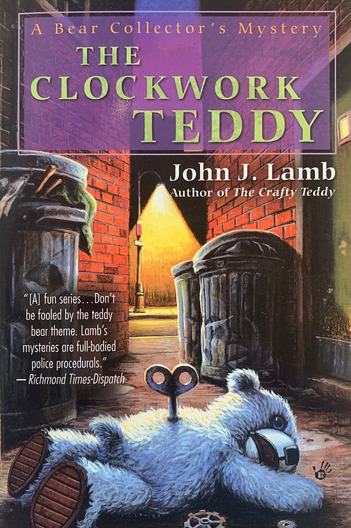 The Clockwork Teddy: A Bear Collector's Mystery #4