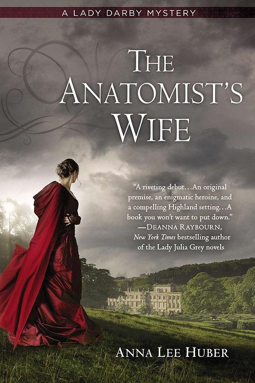 The Anatomist's Wife - Lady Darby Mystery #1