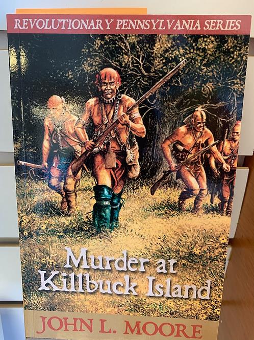 Murder at Killbuck Island - Revolutionary Pennsylvania Series #5