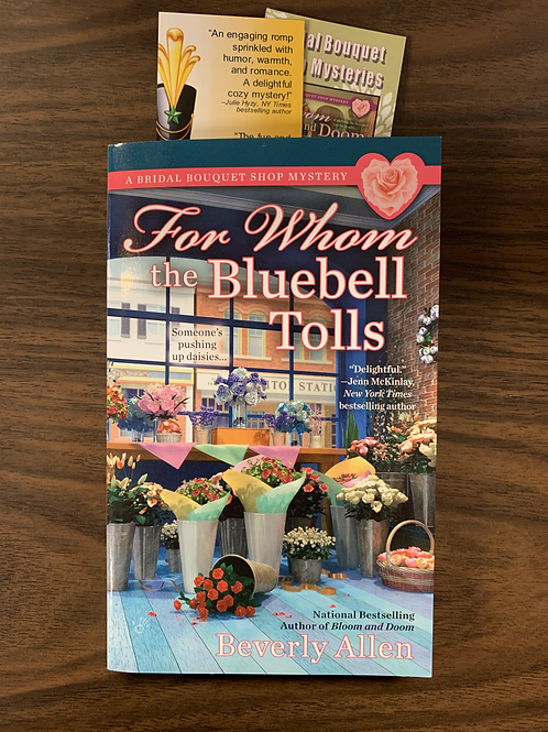 For Whom the Bluebell Tolls (A Bridal Bouquet Shop Mystery Book #2)