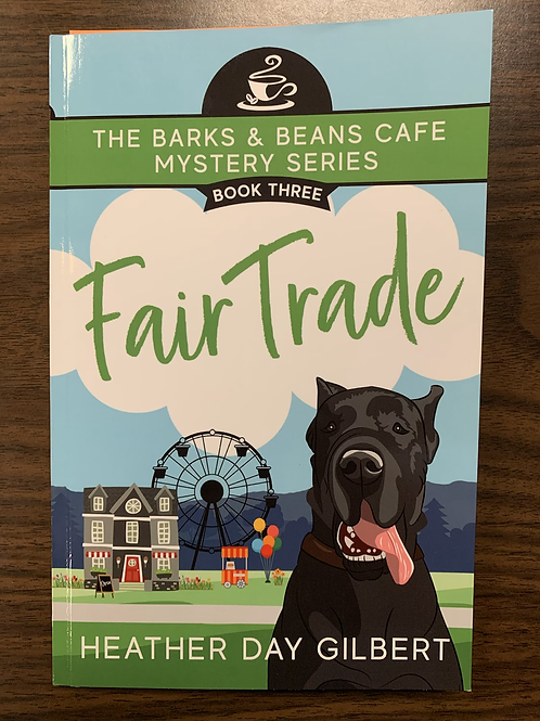 Fair Trade - The Barks and Beans Cafe Mystery Series #3