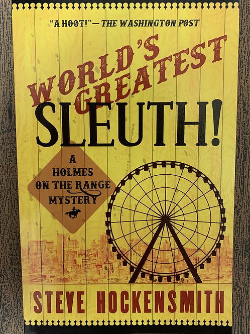 World's Greatest Sleuth - A Holmes on the Range Mystery #5