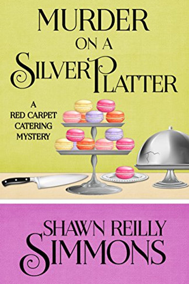 Murder on a Silver Platter – Red Carpet Catering Mystery #1