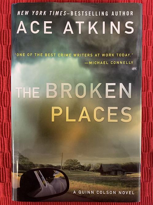 The Broken Places - A Quinn Colson Book #3