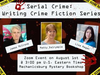 Serial Crime: Writing Crime Fiction Series - Virtual Author Event