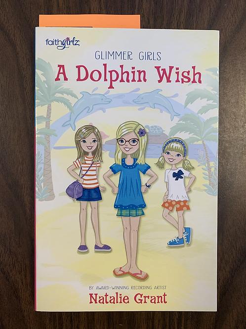 A Dolphin Wish - Glimmer Girls/Faithgirlz #1