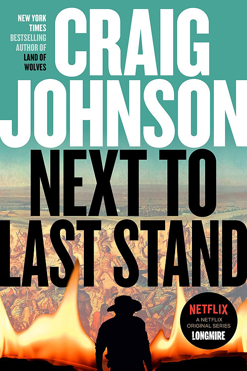Next to Last Stand - Longmire Series #16