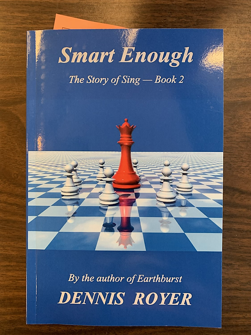 Smart Enough - The Story of Sing #2