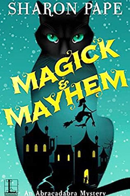 Magick & Mayhem - Abracadabra #1