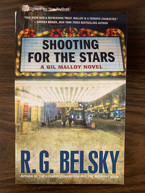 Shooting for the Stars: A Gil Malloy Novel (The Gil Malloy Series #3)