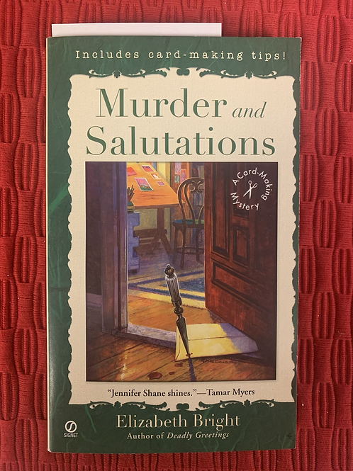 Murder and Salutations - A Card-Making Mystery #3