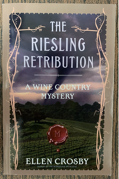 The Riesling Retribution - A Wine Country Mystery #4