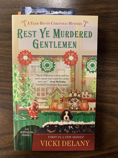 Rest Ye Murdered Gentlemen (A Year-Round Christmas Mystery #1)