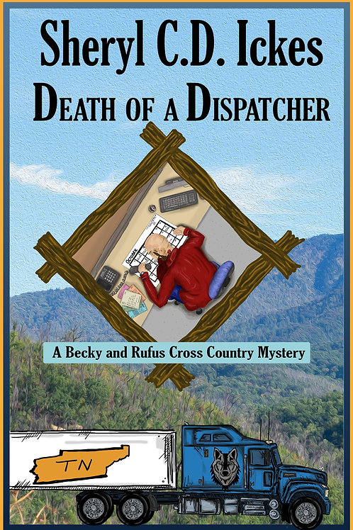 Death of A Dispatcher - A Becky and Rufus Cross Country Mystery #1