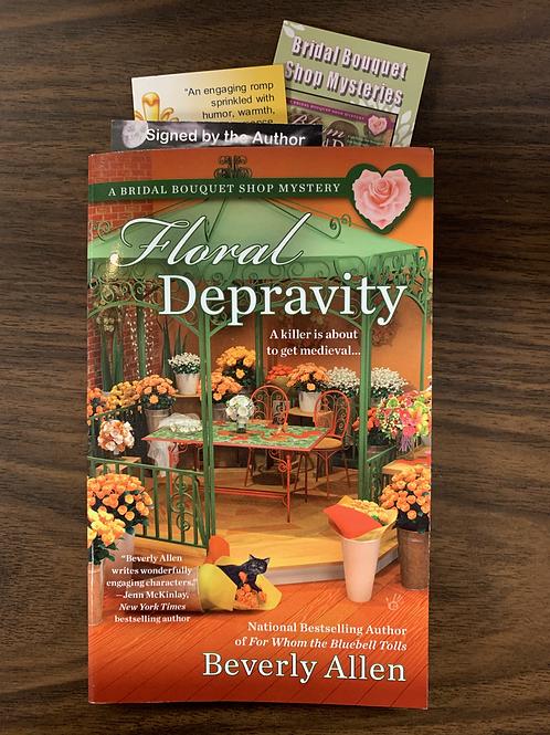Floral Depravity (A Bridal Bouquet Shop Mystery Book #3)
