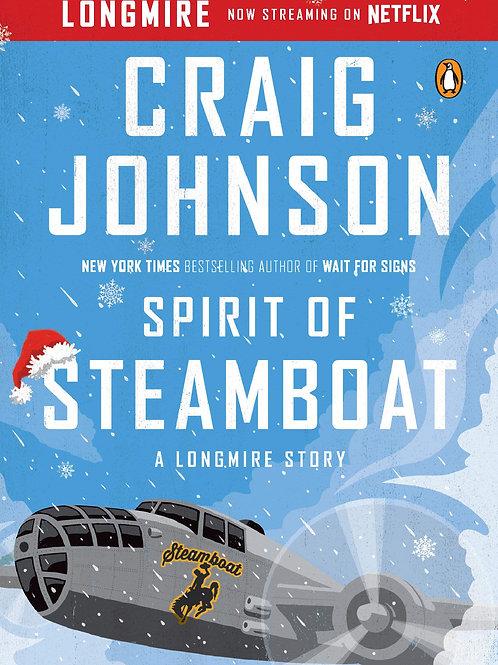 Spirit of Steamboat -  A Longmire Novella
