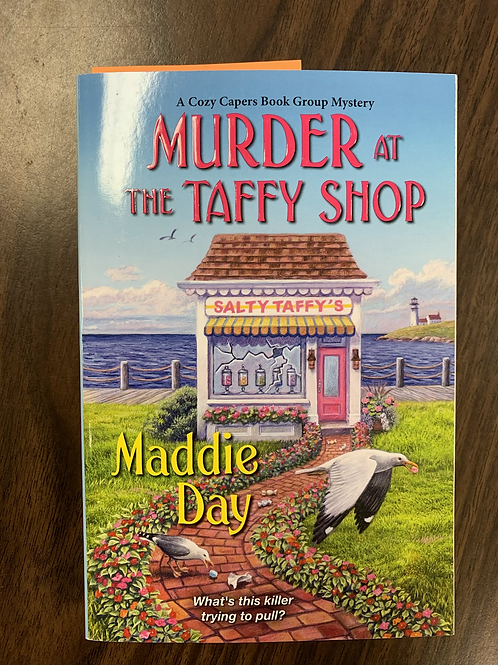 Murder at the Taffy Shop - A Cozy Capers Book Group Mystery #2