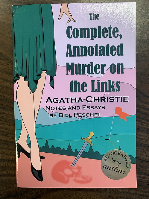 The Complete, Annotated Murder on the Links