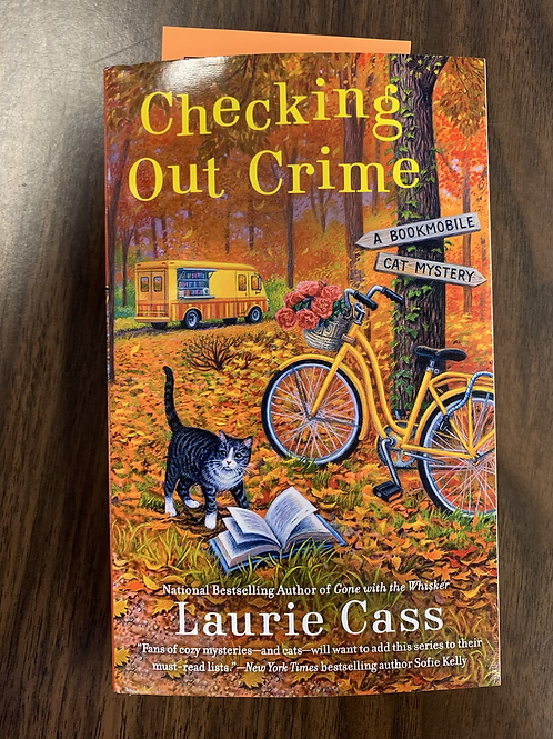 Checking Out Crime - A Bookmobile Cat Mystery #9