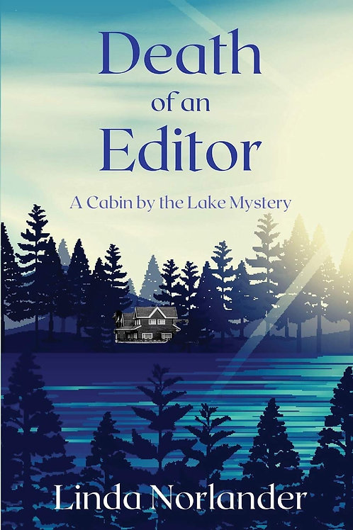Death of an Editor: A Cabin by the Lake Mystery #1