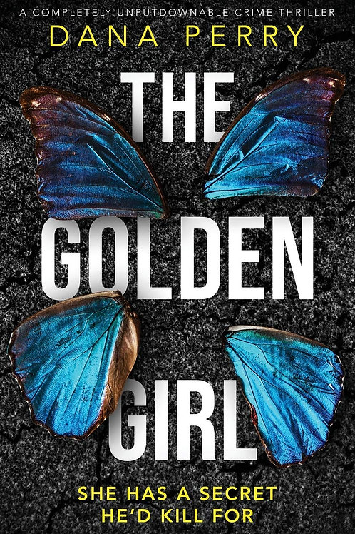 The Golden Girl – A Completely Unputdownable Crime Thriller