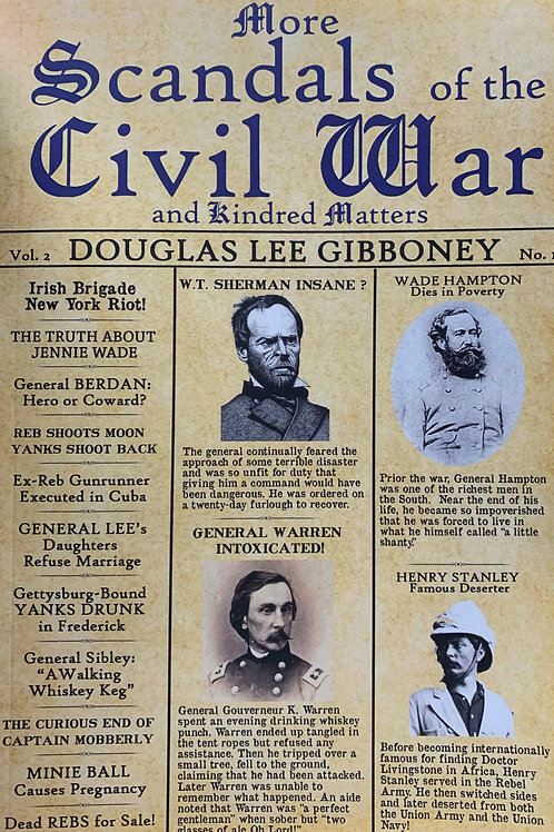 More Scandals of the Civil War and Kindred Matters