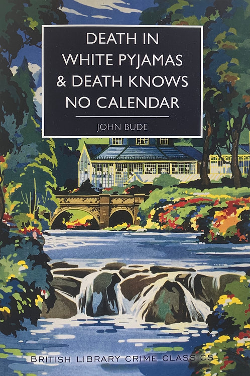 Death in White Pyjamas and Death Knows No Calendar