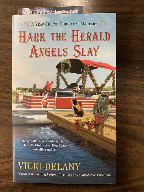 Hark the Herald Angels Slay (A Year-Round Christmas Mystery #3)