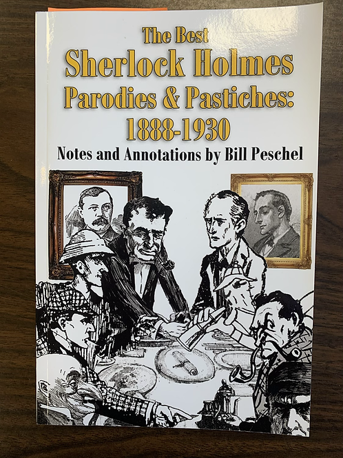 The Best Sherlock Holmes Parodies & Pastiches: 1888 - 1930