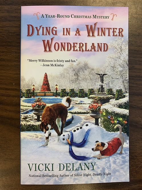 Dying in a Winter Wonderland (A Year-Round Christmas Mystery #5)