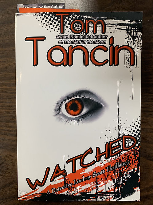 Watched (Lindsey Scott Thrillsteries Book #2)