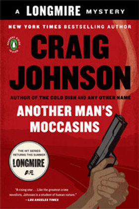 Another Man's Moccasins - Longmire Series #4