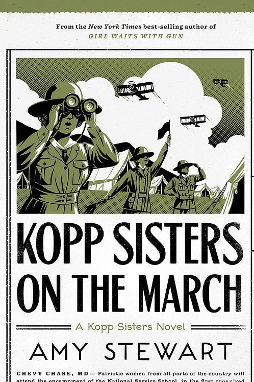 Kopp Sisters on the March - A Kopp Sisters Novel #5