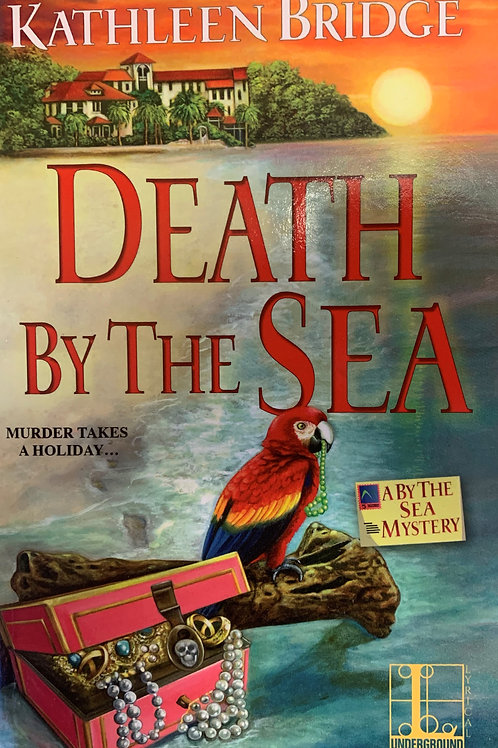 Death by the Sea (By the Sea Mystery Book #1)