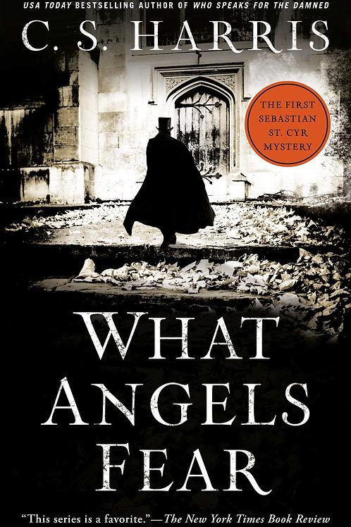 What Angels Fear - Sebastian St. Cyr Mystery #1