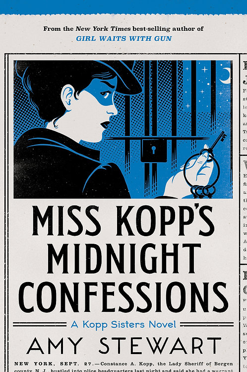 Miss Kopp's Midnight Confessions - A Kopp Sisters Novel #3