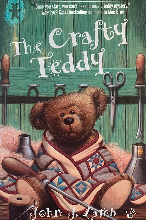 The Crafty Teddy: A Bear Collector's Mystery #3